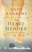 The Heart Mender [Audio]