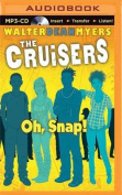 Oh, Snap! (Cruisers) [Audio]
