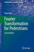 Fourier Transformation for Pedestrians