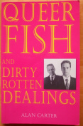 Queer Fish and Dirty Rottern Dealings [Paperback]