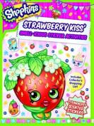 Shopkins Scented Sticker Activity - Strawberry Kiss