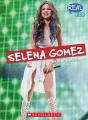 Selena Gomez (Real Bios)
