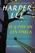 Ve y Pon Un Centinela  [Spanish]