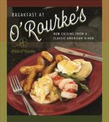 Breakfast at O'Rourke's