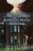 Mrs. O'Leary's Boarding House