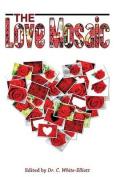 The Love Mosaic