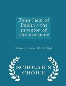 John Field of Dublin