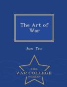 The Art of War - War College Series