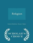 Religion - Scholar's Choice Edition
