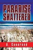 Paradise Shattered