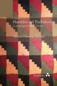 Heraldos del Pachakuti. La Pentalogia de Manuel Scorza [Spanish]