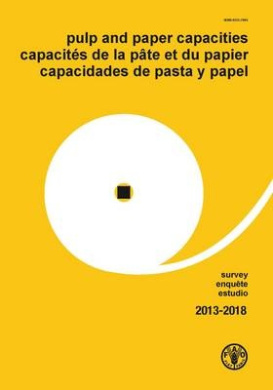 Pulp and Paper Capacities Survey 2013-2018