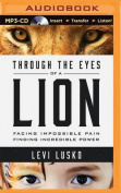 Through the Eyes of a Lion [Audio]