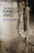 The Work of a Narrow Mind