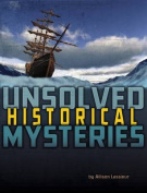 Unsolved Historical Mysteries (Edge Books