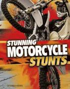 Stunning Motorcycle Stunts (Edge Books