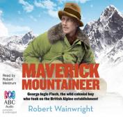 Maverick Mountaineer [Audio]