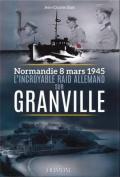 L'Incroyable Raid de Granville [FRE]