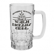 123t Mugs/Steins NOTHING'S BETTER WARM DICKEN'S CIDER 470ml Clear Glass Beer Mug/Stein