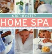 Step-By-Step Home Spa