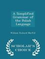 A Simplified Grammar of the Polish Language - Scholar's Choice Edition