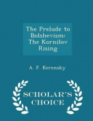 The Prelude to Bolshevism