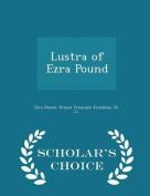 Lustra of Ezra Pound - Scholar's Choice Edition