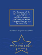 War Surgery of the Nervous System