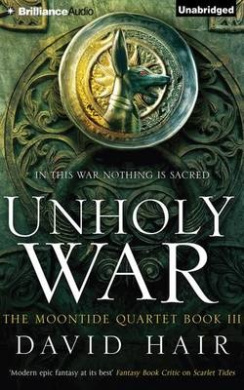 Unholy War (The Moontide Quartet)