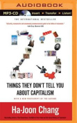 23 Things They Don't Tell You about Capitalism [Audio]