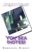 You Sea (Notes)