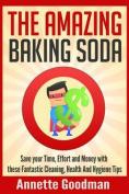 The Amazing Baking Soda