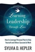 Learning Leadership Through Loss