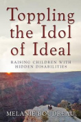 Toppling the Idol of Ideal