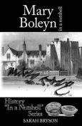 Mary Boleyn: In a Nutshell