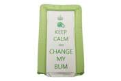 BABY CHANGING MAT - KEEP CALM & CHANGE MY BUM - GREEN - UNISEX - LUXURY PADDED & WATERPROOF