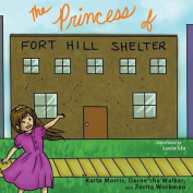 The Princess of Fort Hill Shelter