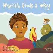 Mariah Finds a Way