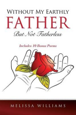 Without My Earthly Father But Not Fatherless