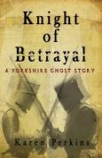 Knight of Betrayal