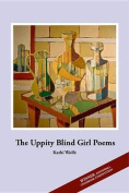 The Uppity Blind Girl Poems