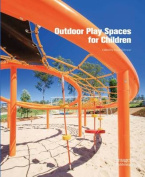 Outdoor Play Spaces for Children