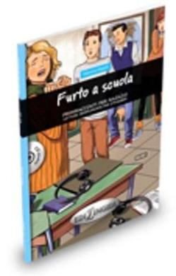 Primiracconti Per Ragazzi: Furto a Scuola + CD-Audio (A1-A1+)