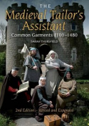 The Medieval Tailor's Assistant, 2nd Edition