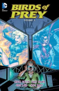 Birds of Prey, Volume 1