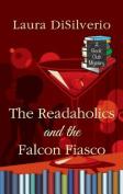 The Readaholics and the Falcon Fiasco [Large Print]