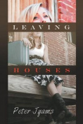Leaving Houses