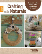 Crafting with Naturals