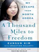 A Thousand Miles to Freedom [Audio]