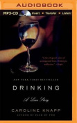 Drinking: A Love Story [Audio]